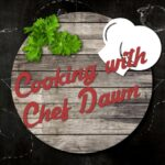 Cooking with Chef Dawn